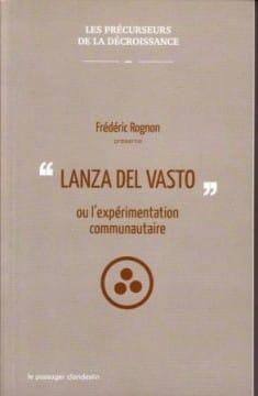 ldv-bib-rognon-Lanza-del-Vasto-ou-lexperimentation-communautaire